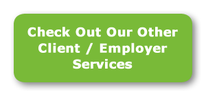 Check Out Our Other Client / Employee Services
